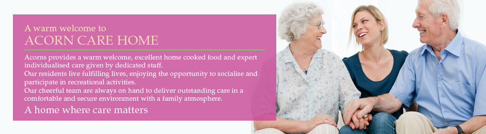Welcome To Acorn Care Home. We are Based in Kenley Surrey CR8
